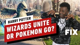 Harry Potter: Wizards Unite Earns Less than Pokémon - The Daily Fix by IGN