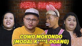Video [MEJA GUNJING] - COWOK MOKONDO??? MP3, 3GP, MP4, WEBM, AVI, FLV April 2019