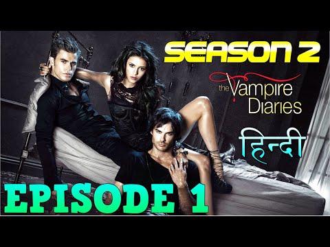 The Vampire Diaries Season 2 Episode 1 Explained Hindi  वैम्पायर डायरीज स्टोरी  KATHERINE HAPPENED