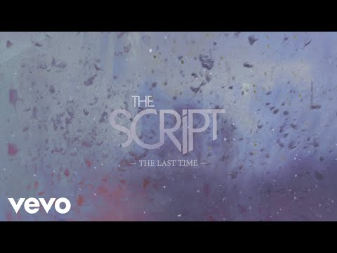 The Script - The Last Time (Official Lyric Video)