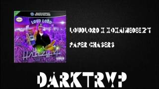 Loud Lord x xoxaineDEEZY - Paper Chasers