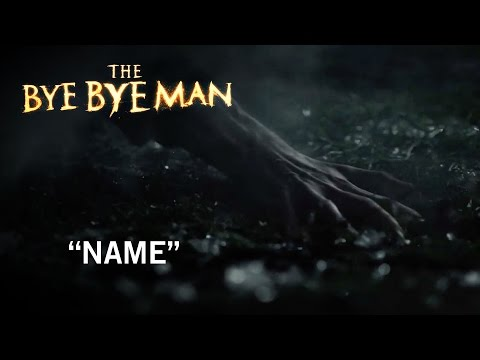 The Bye Bye Man (TV Spot 'Name')