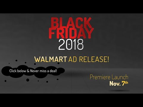 Walmart Black Friday 2018 Ad Scan Release Event