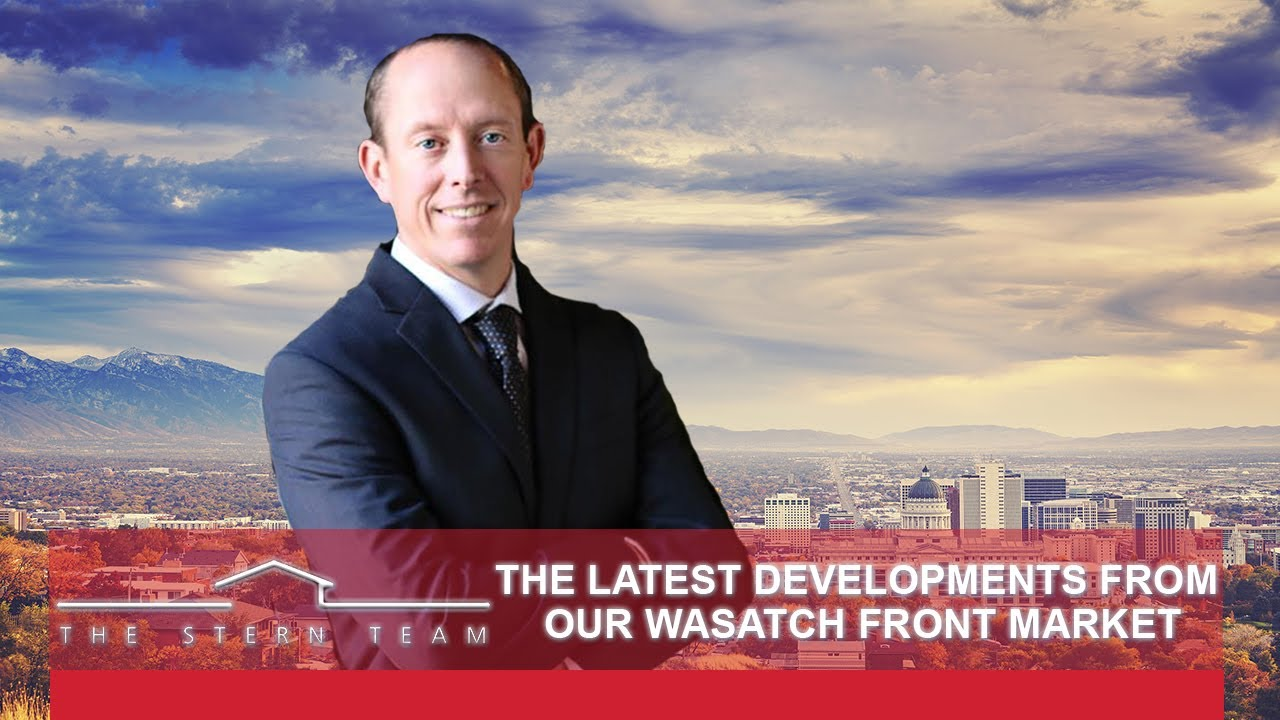 The Latest Developments From Our Wasatch Front Market