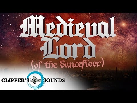 Enric Font;Lexter - Medieval Lord (Of the dancefloor)