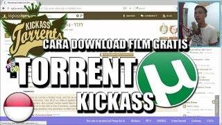 Nonton Cara Download Film Gratis Dengan Torrent Ft  Kickass Film Subtitle Indonesia Streaming Movie Download