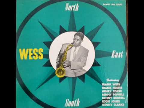 Frank Wess ‎– North, South, East……Wess
