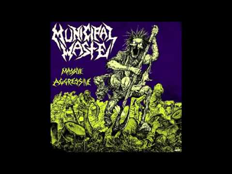 Municipal Waste - Massive Agressive [Full Album]