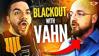 CALL OF DUTY: BLACKOUT WITH VAHN! CREATOR OF THE GAME! (Call of Duty: Blackout)