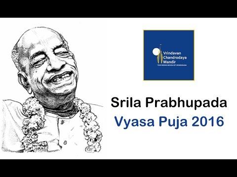 Srila Prabhupada Vyasa Puja 2016