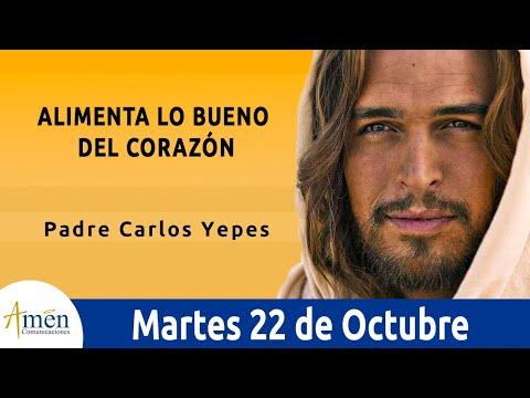 Imagenes de amor con frases - Evangelio de Hoy Martes 22 de Octubre de 2019 l Padre Carlos Yepes