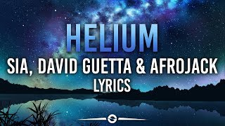 Sia, David Guetta & Afrojack - Helium (Lyrics / Lyric Video)