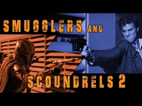 Smugglers and Scoundrels II