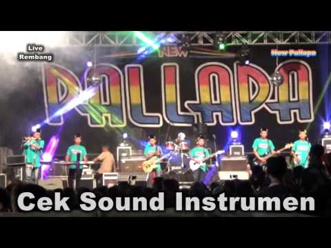 Cek Sound Instrumen New Pallapa Live Rembang Pasuruan 2016