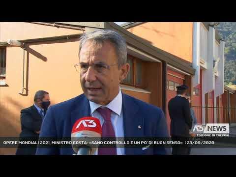 OPERE MONDIALI 2021, MINISTRO COSTA: «SANO CONTROLLO E UN PO' DI BUON SENSO»  | 23/09/2020