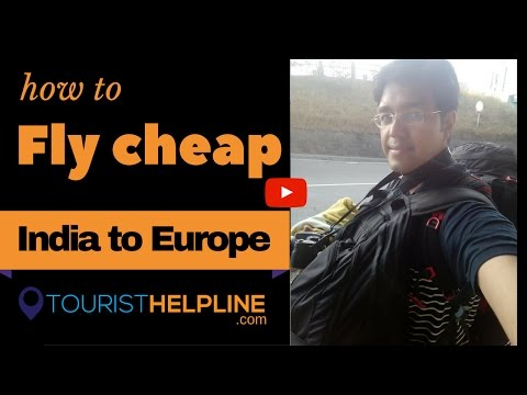 Cheapest flight to Europe from India (हिंदी में)
