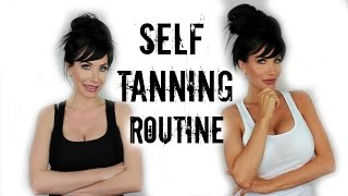 MY SELF TANNING ROUTINE by Channon Rose
