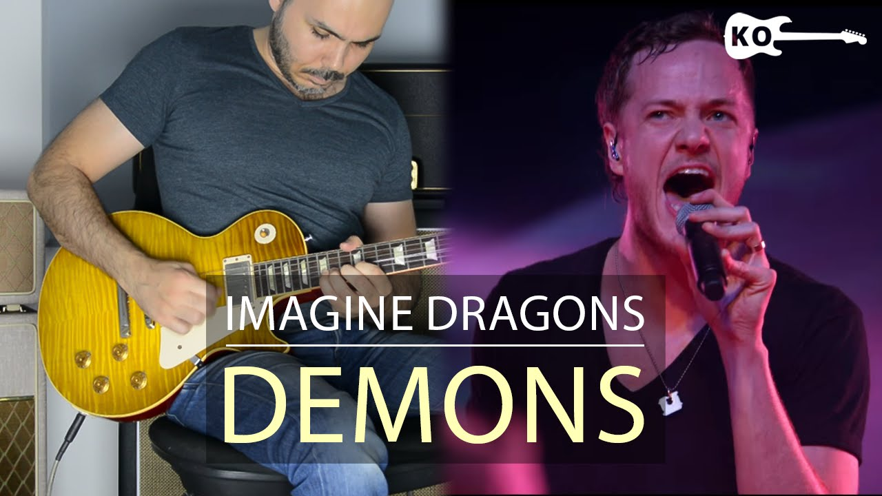 Imagine Dragons Demons Electric Guitar Cover By Kfir Ochaion