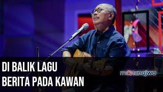 Download Video Panggung Ebiet G Ade: Di Balik Lagu Berita Pada Kawan (Part 1)   Mata Najwa MP3 3GP MP4
