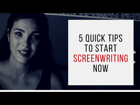 5 Quick Tips To Start Screenwriting NOW!