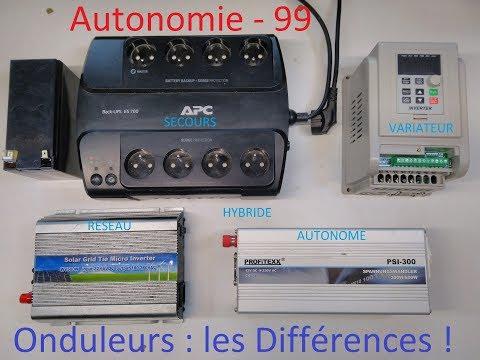 Autonomie - 99 - Onduleurs : les Différences !