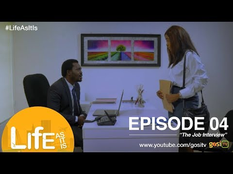 Life As It Is S1E4 - The Job Interview
