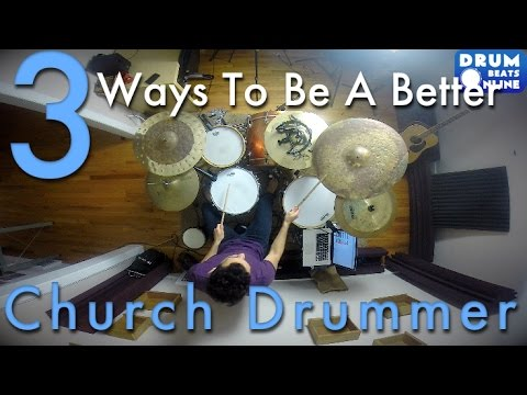 3 Ways To Be A Better Church Drummer - Beginner Drum Lesson - Drum Beats Online