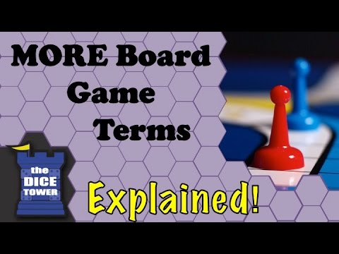 More Board Game Terms: Explained