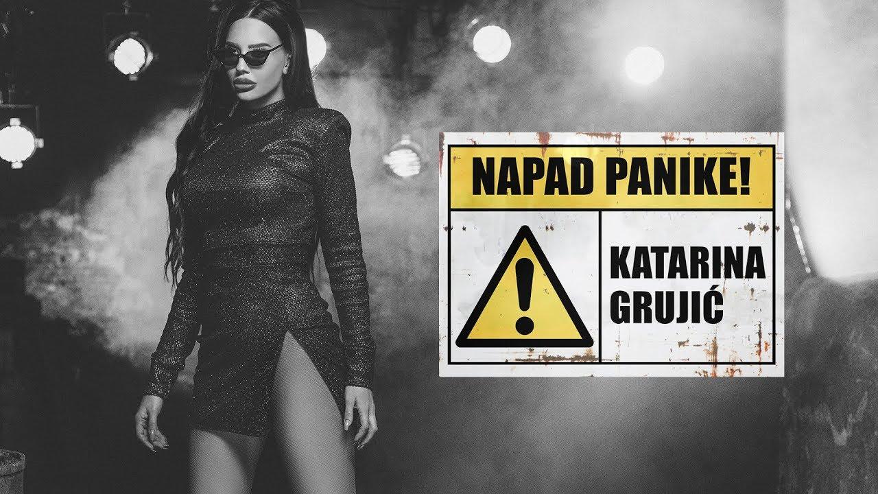 Napad panike – Katarina Grujić – nova pesma