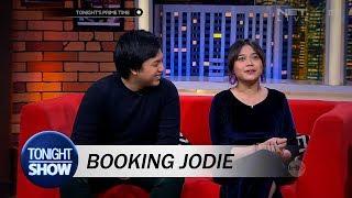 Video Cuma Jodie yang Bisa Booking Tonight Show MP3, 3GP, MP4, WEBM, AVI, FLV Juni 2018
