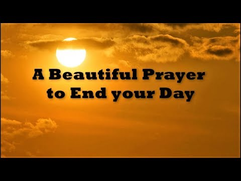 Prayer to End Your Day   God Quotes