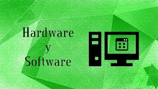 Hardware y software de una computadora