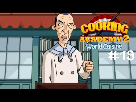 Cooking Academy 2 #19 Die Finale Ansprache ☆ Let's Play Cooking Academy 2 World Cuisine