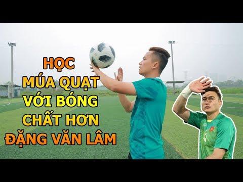 Đỗ Kim Phúc hướng dẫn bóng đá Kỹ Thuật Múa Quạt Với Bóng Đỉnh Cao Hơn Đặng Văn Lâm - Thời lượng: 6:20.