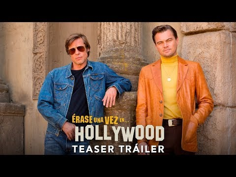 Érase una vez en Hollywood - Teaser Tráiler oficial HD en español?>