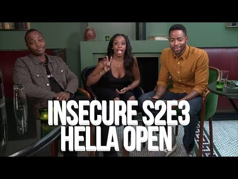"Insecure Season 2 Episode 3 ""Hella Open"" Discussion 