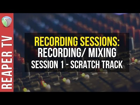 How to Record / Mix a Song in Reaper DAW - Part 1