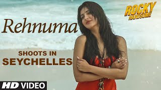 Team Rocky Handsome had shot their popular song REHNUMA in a very beautiful but unexplored place - SEYCHELLES, the...