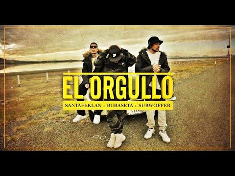 El Orgullo - Bubaseta ft Santa Fe Klan & Subwoffer