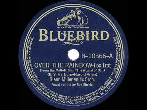 Glenn Miller – Over The Rainbow