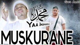 Video Muskurane - Sholawat Yaa Imamarrusli Yaa Rosulalloh (Arijit Singh) Cover By GUS ALDI MP3, 3GP, MP4, WEBM, AVI, FLV Mei 2019