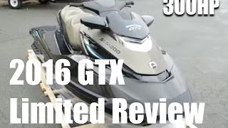 9. 2016 Seadoo GTX Limited 300 Review