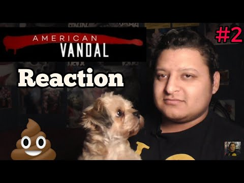 "American Vandal REACTION! season 2 episode 2 ""#2"""