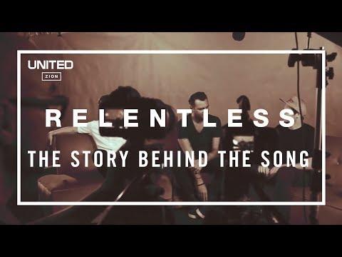 Relentless Song Story - Hillsong UNITED