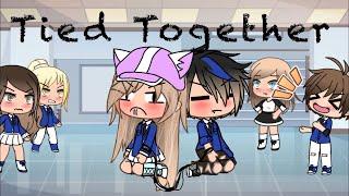 Video Tied together~GLMM~Gacha life MP3, 3GP, MP4, WEBM, AVI, FLV Agustus 2019