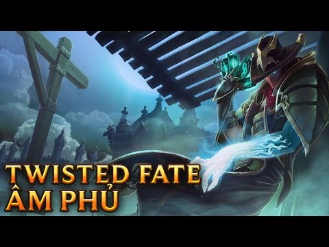 Twisted Fate Âm Phủ