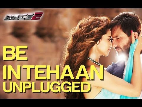 Be Intehaan Unplugged feat Rahul Vaidya - Race 2