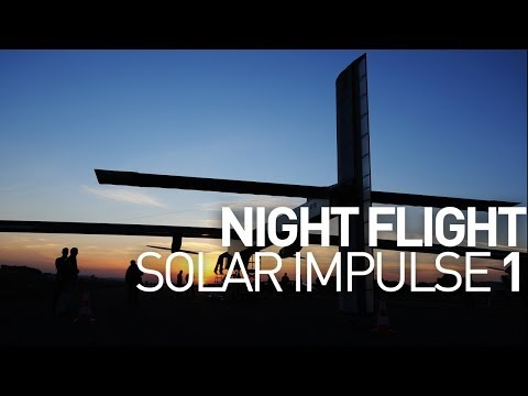 0 First Solar Powered Night Flight a Reality