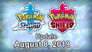 Pokemon Sword and Shield Update - August 8, 2019 by Tyranitar Tube