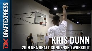 Kris Dunn 2016 NBA Pre-Draft Workout Video (Condensed Version) by DraftExpress